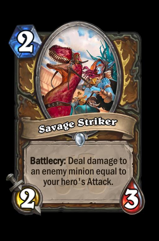 Savage Striker Hearthstone kártya