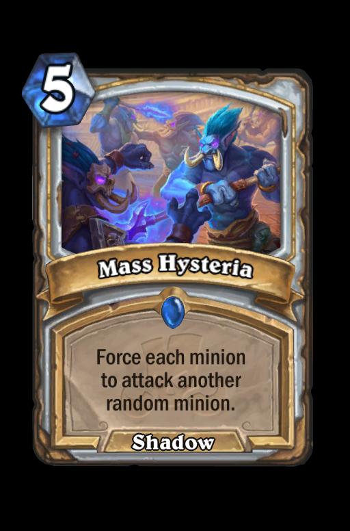 Mass Hysteria Hearthstone kártya