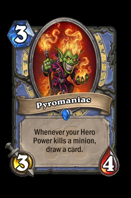 Pyromaniac Hearthstone kártya