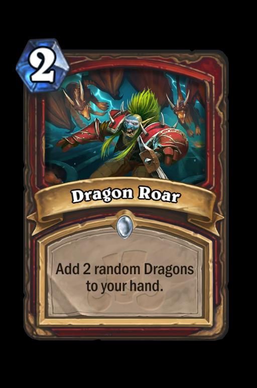 Dragon Roar Hearthstone kártya
