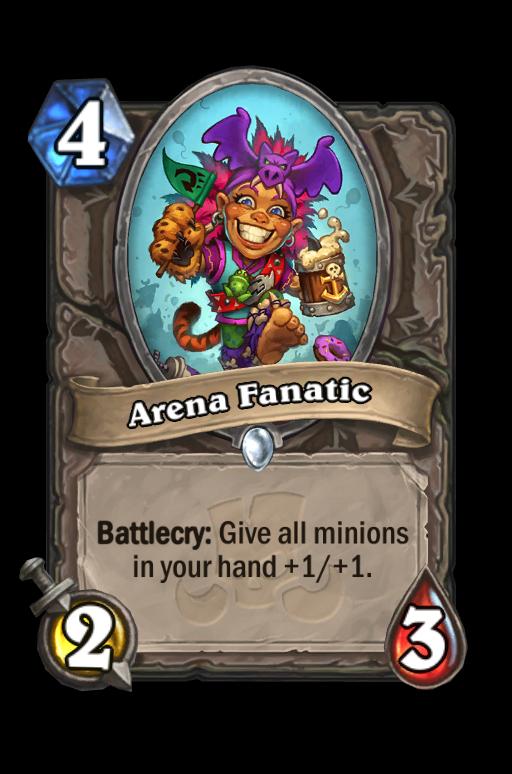Arena Fanatic Hearthstone kártya
