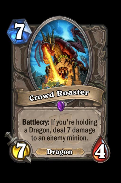Crowd Roaster Hearthstone kártya