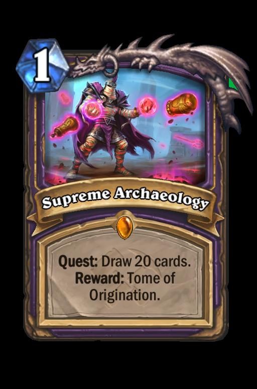 Supreme Archaeology Hearthstone kártya