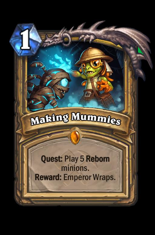 Making Mummies Hearthstone kártya