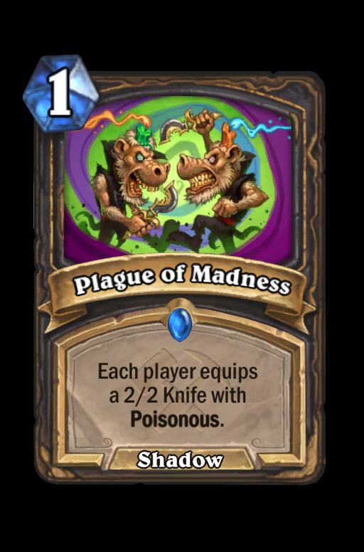 Plague of Madness Hearthstone kártya