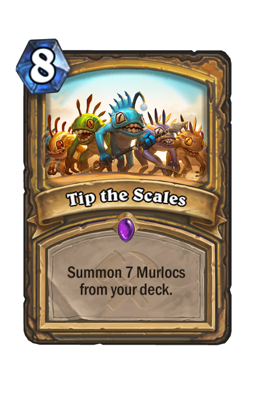 Tip the Scales Hearthstone kártya