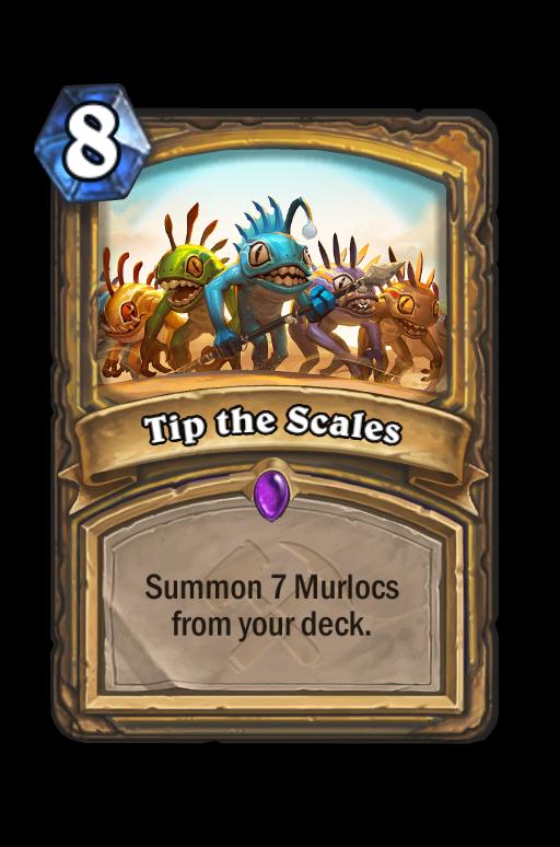 Tip the Scales Hearthstone kártya