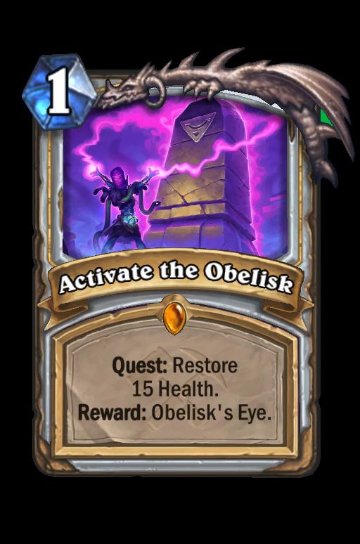 Activate the Obelisk Hearthstone kártya