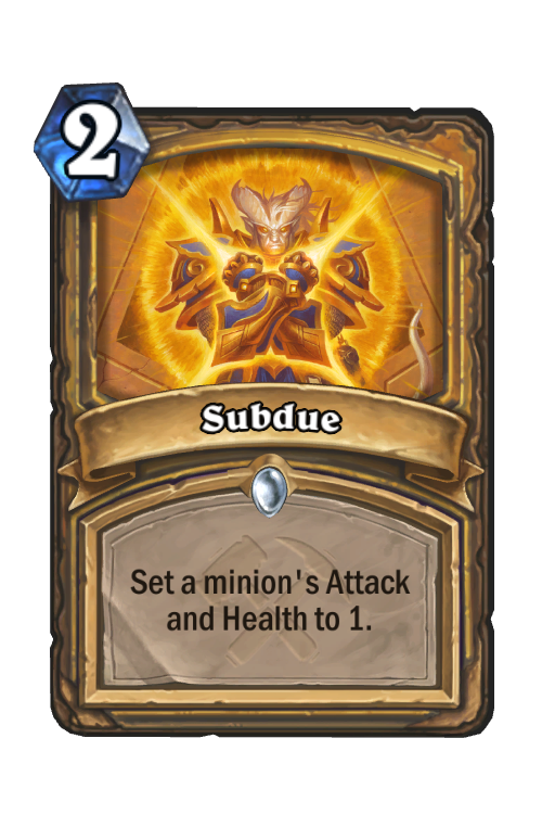 Subdue Hearthstone kártya