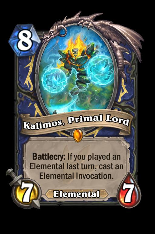 Kalimos, Primal Lord Hearthstone kártya