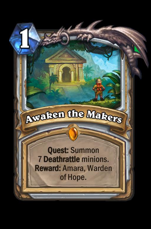Awaken the Makers Hearthstone kártya