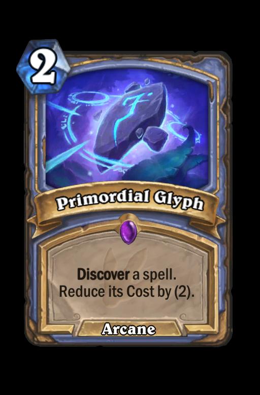 Primordial Glyph Hearthstone kártya