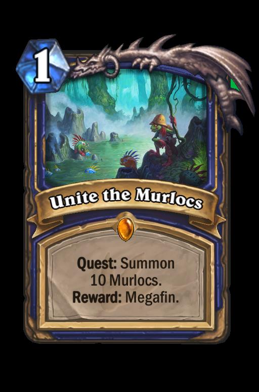 Unite the Murlocs Hearthstone kártya