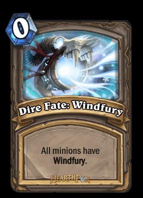 dire fate windfury kártya