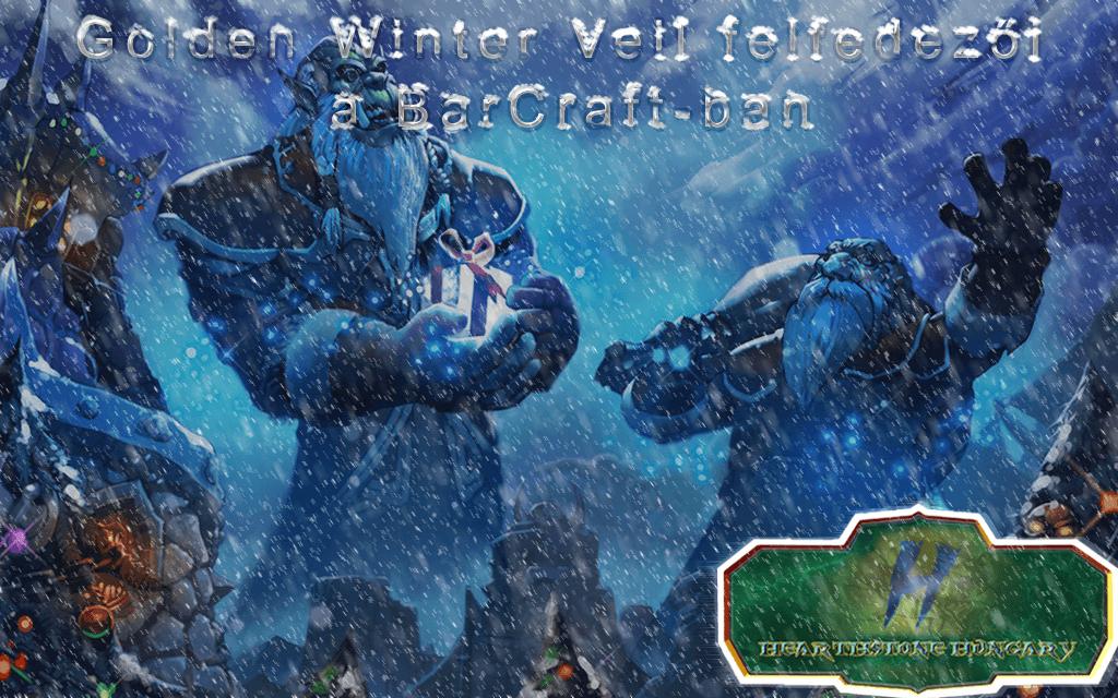 Hearthstone Hungary verseny - A Golden Winter Veil felfedezői a BarCraft-ban