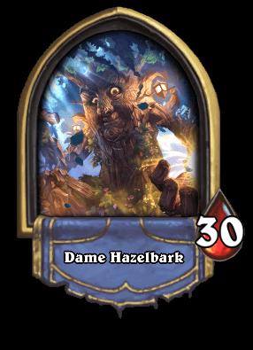 Dame Hazelbark