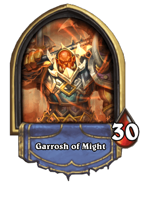 Garrosh of Might