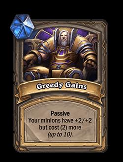 Greedy Gains