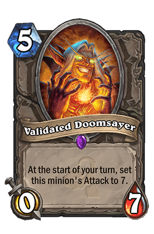 Validated Doomsayer