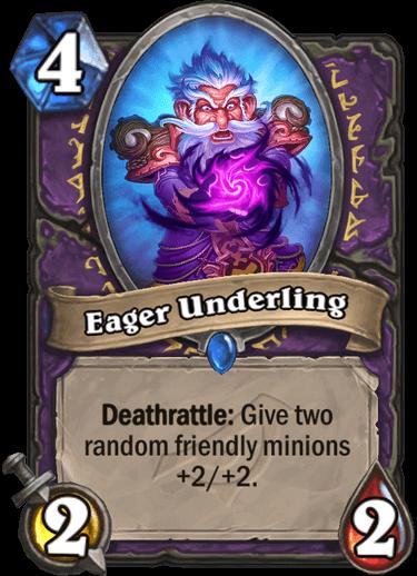 Eager Underling