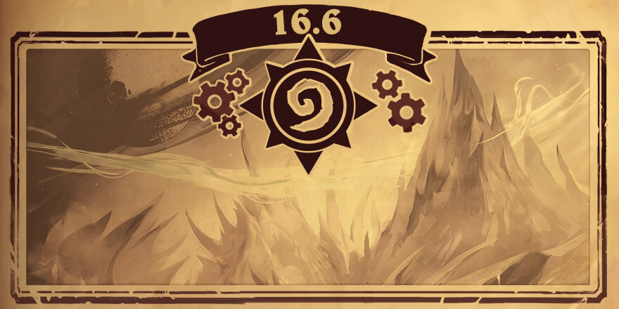 Hearthstone Patch 16.6