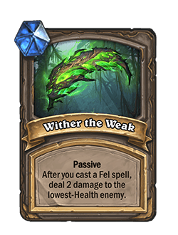Wither the Weak