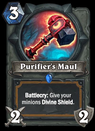 Purifier Maul