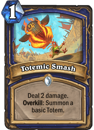 Totemic Smash