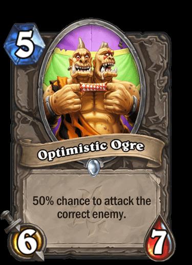 Optimistic Ogre
