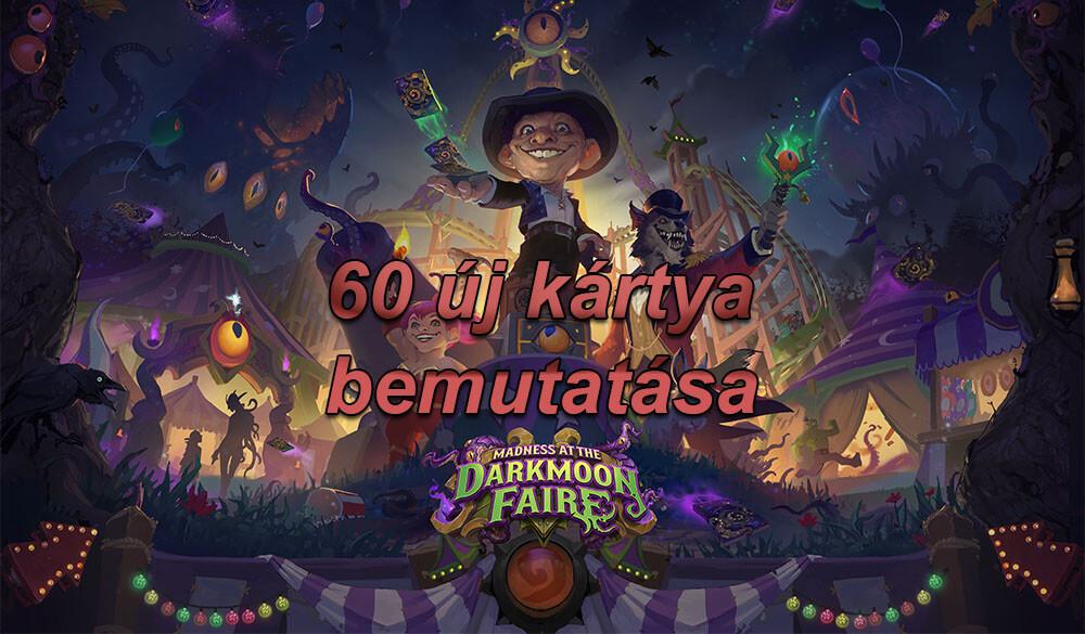 Darkmoon Faire kártyák bemutatása stream