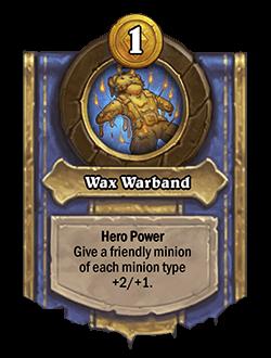 Wax Warband