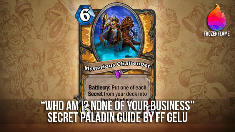 Who am i? None of your business - Secret Paladin Guide