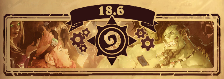 Hearthstone Patch 18.6