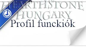 Hearthstone Magyarország profilok funkciói