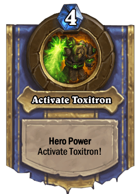 activate toxitron hero power