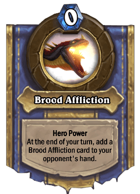 brood affliction hero power