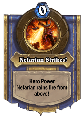 nefarian striker hero power