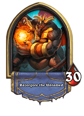 Razorgore the Untamed ellenség