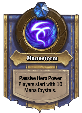 Manastorm hero power