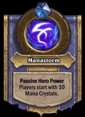 Manastorm hero power