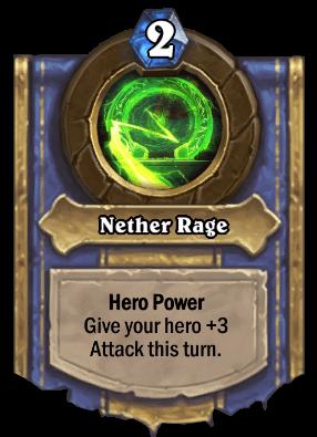 Nether Rage hero power