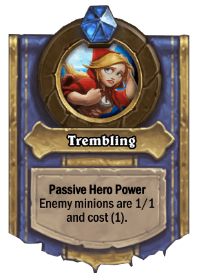 Trembling hero power