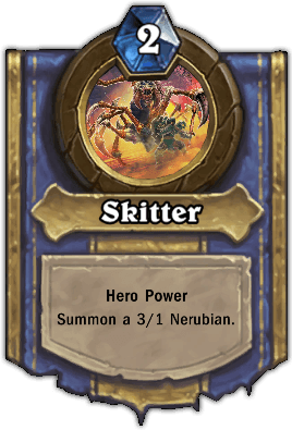 Anubrekhan hero power Skitter
