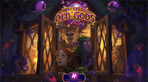 Hearthstone Whispers of the Old Gods hírek